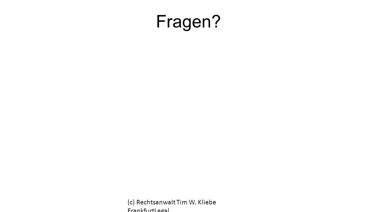Fragen? (c) Rechtsanwalt Tim W. Kliebe FrankfurtLegal