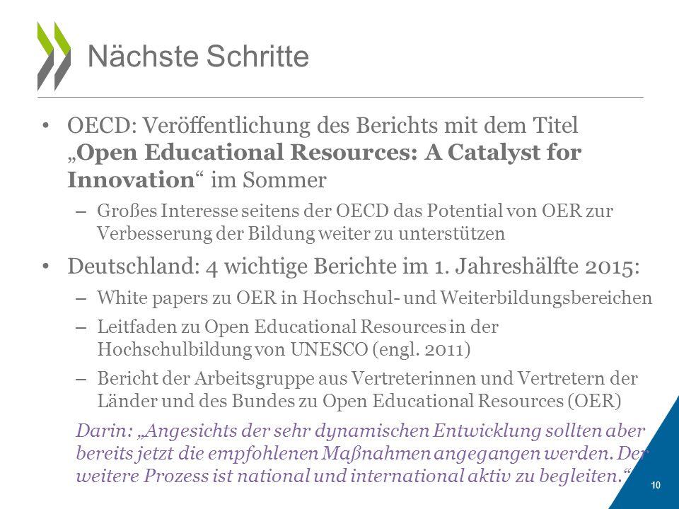 """OECD: Veröffentlichung des Berichts mit dem Titel """"Open Educational Resources: A Catalyst for Innovation im Sommer – Großes Interesse seitens der OECD das Potential von OER zur Verbesserung der Bildung weiter zu unterstützen Deutschland: 4 wichtige Berichte im 1."""