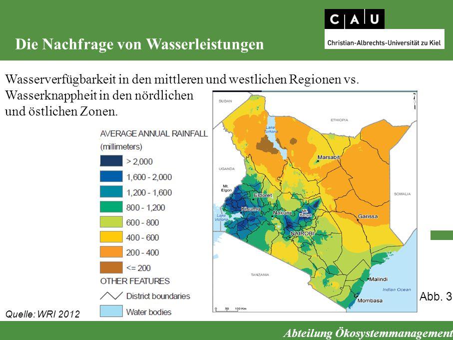 Abteilung Ökosystemmanagement Die Nachfrage von Wasserleistungen Wasserverfügbarkeit in den mittleren und westlichen Regionen vs. Wasserknappheit in d