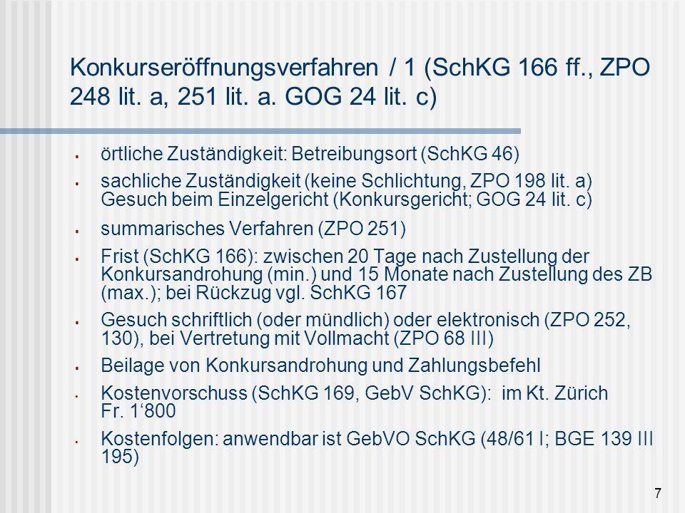 7 Konkurseröffnungsverfahren / 1 (SchKG 166 ff., ZPO 248 lit. a, 251 lit. a. GOG 24 lit. c)  örtliche Zuständigkeit: Betreibungsort (SchKG 46)  sach