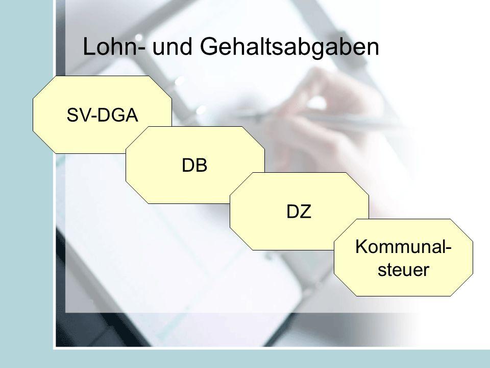 Lohn- und Gehaltsabgaben SV-DGA DB DZ Kommunal- steuer