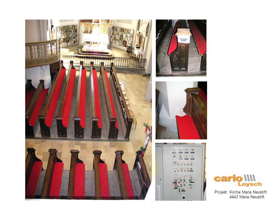 Projekt: Kirche Maria Neustift 4443 Maria Neustift