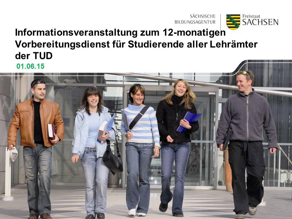 Informationsveranstaltung zum 12-monatigen Vorbereitungsdienst für Studierende aller Lehrämter der TUD 01.06.15