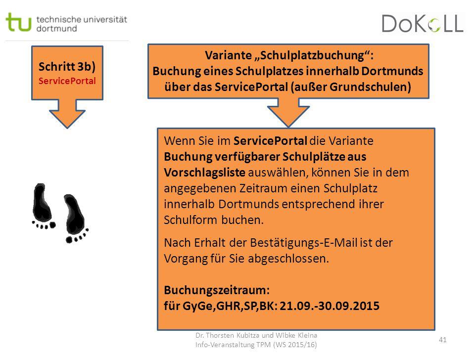 """Schritt 3b) ServicePortal Variante """"Schulplatzbuchung"""": Buchung eines Schulplatzes innerhalb Dortmunds über das ServicePortal (außer Grundschulen) Wen"""