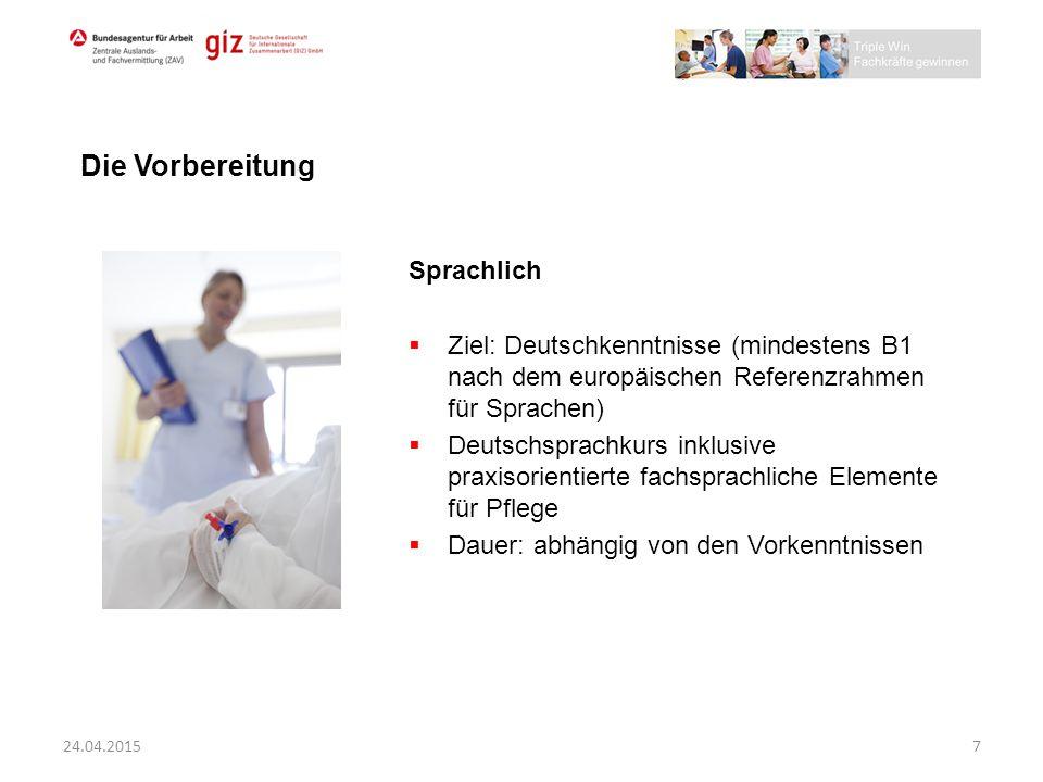 Sprachlich  Ziel: Deutschkenntnisse (mindestens B1 nach dem europäischen Referenzrahmen für Sprachen)  Deutschsprachkurs inklusive praxisorientierte