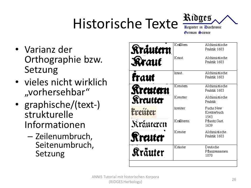 """Historische Texte Varianz der Orthographie bzw. Setzung vieles nicht wirklich """"vorhersehbar"""" graphische/(text-) strukturelle Informationen – Zeilenumb"""