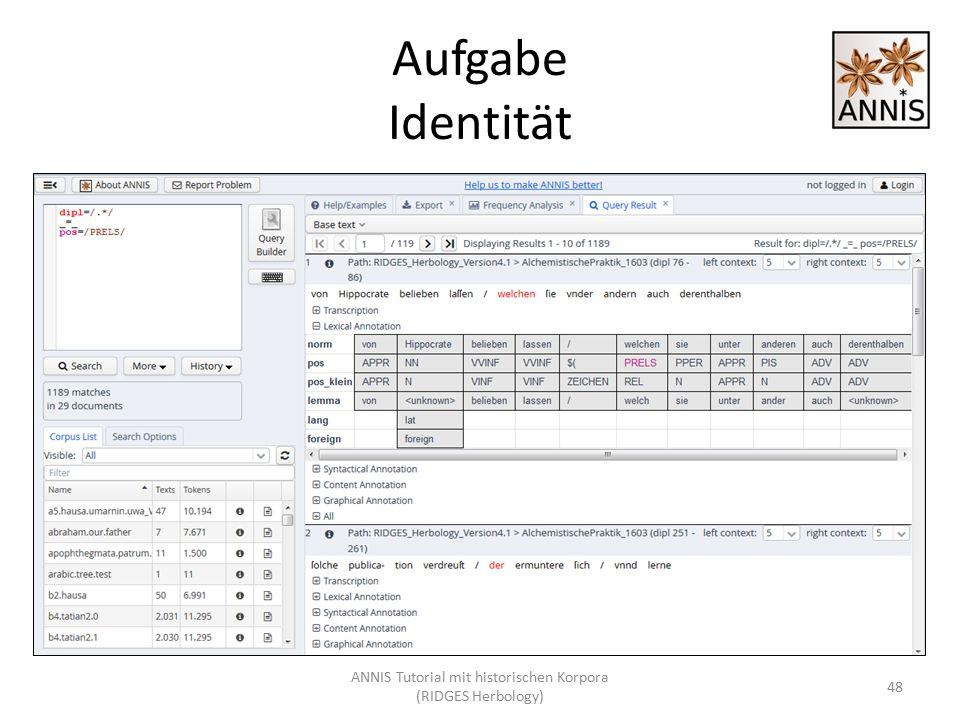 Aufgabe Identität ANNIS Tutorial mit historischen Korpora (RIDGES Herbology) 48