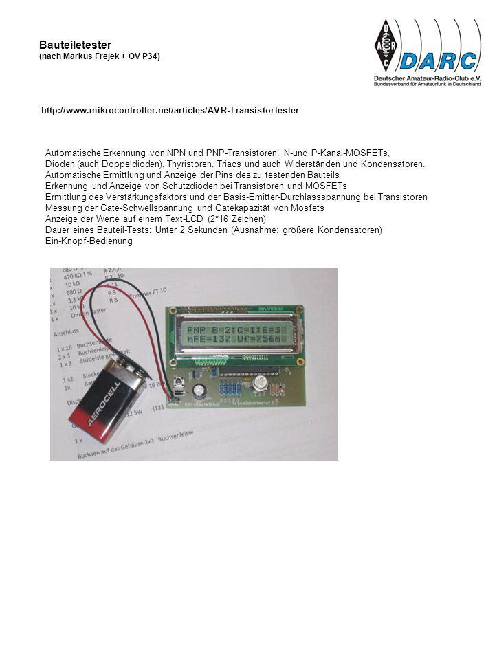 Automatische Erkennung von NPN und PNP-Transistoren, N-und P-Kanal-MOSFETs, Dioden (auch Doppeldioden), Thyristoren, Triacs und auch Widerständen und