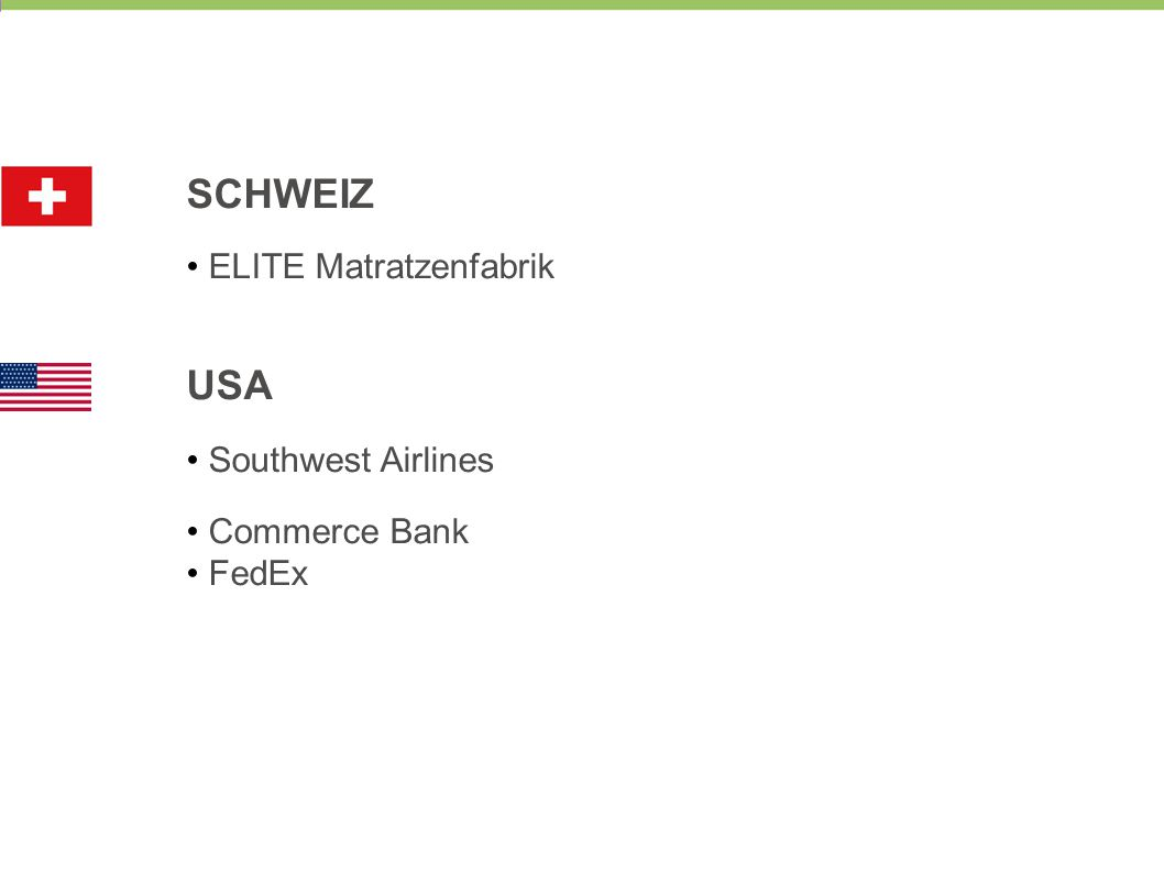SCHWEIZ ELITE Matratzenfabrik USA Southwest Airlines Commerce Bank FedEx