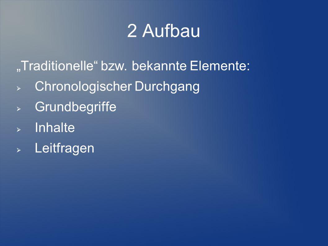 """2 Aufbau """"Traditionelle bzw."""