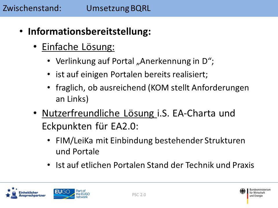 """TOP 5: Umsetzung BQRL PSC 2.0 Informationsbereitstellung: Einfache Lösung: Verlinkung auf Portal """"Anerkennung in D""""; ist auf einigen Portalen bereits"""