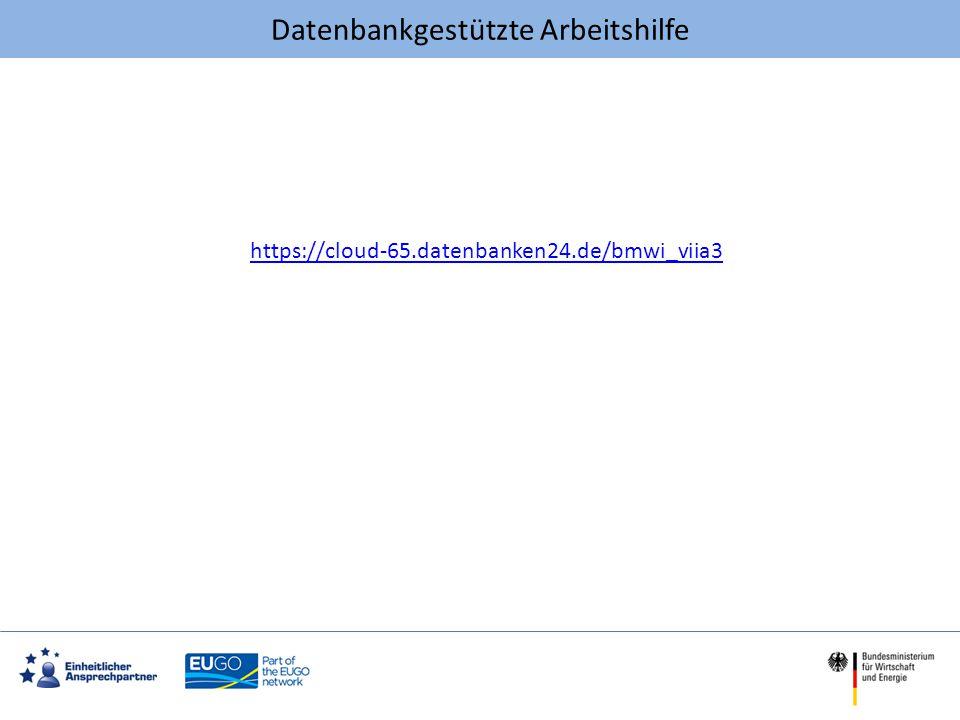 Datenbankgestützte Arbeitshilfe https://cloud-65.datenbanken24.de/bmwi_viia3