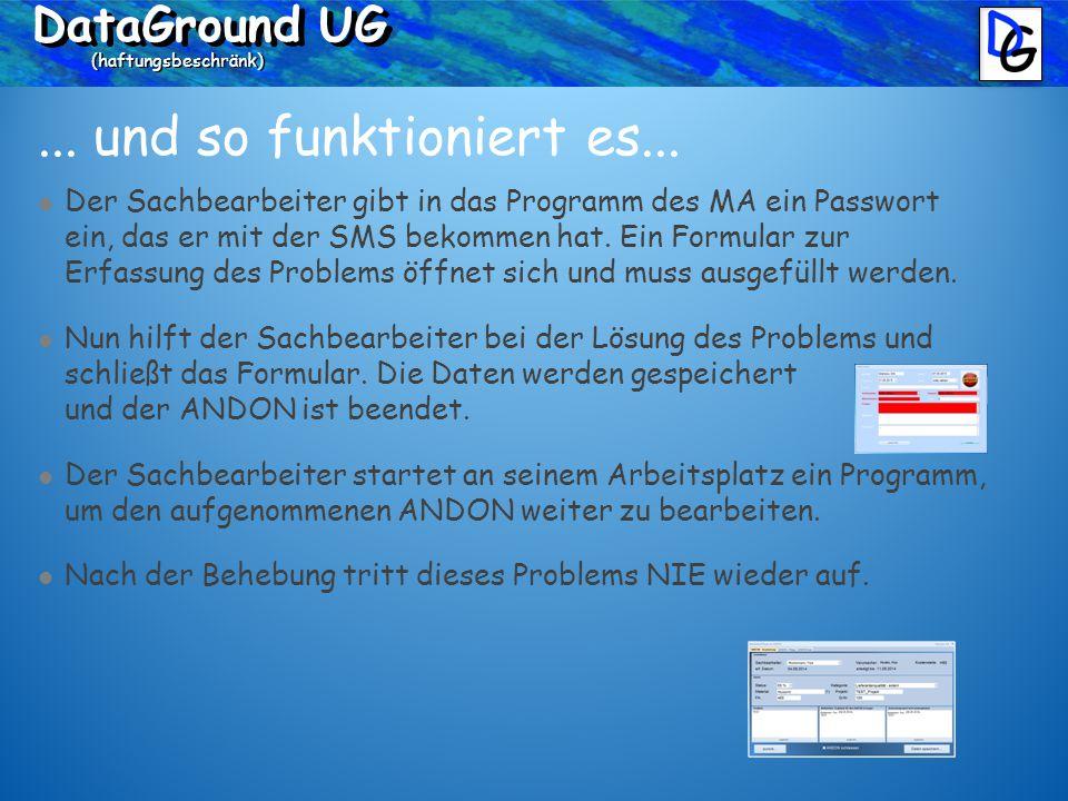 DataGround UG (haftungsbeschränk)... und so funktioniert es...