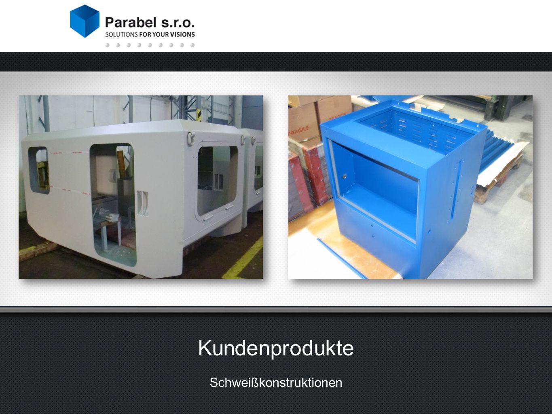 Kundenprodukte Schweißkonstruktionen