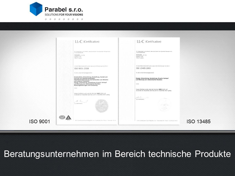 ISO 9001 ISO 13485 Beratungsunternehmen im Bereich technische Produkte ISO 9001
