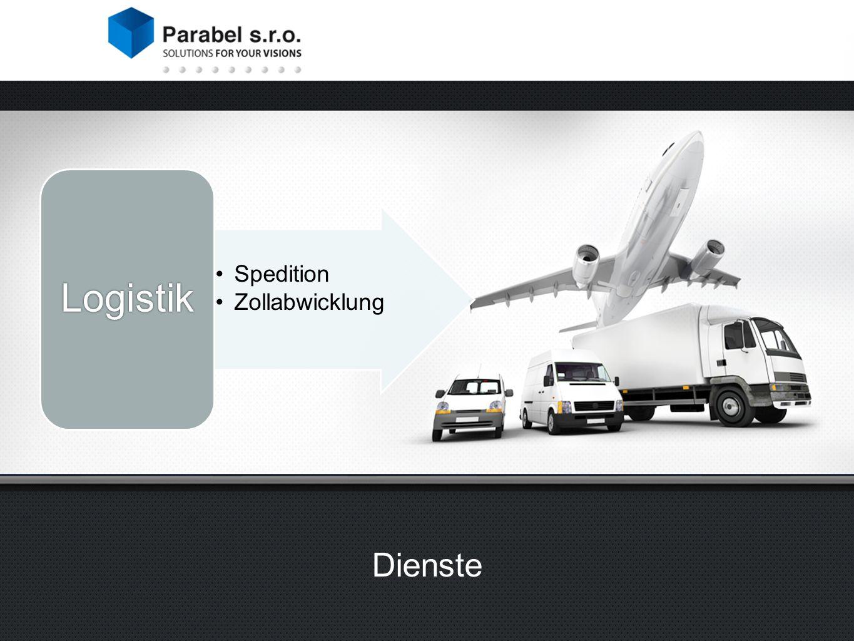 spediční služby celní deklarace pojištění Logistika Spedition Zollabwicklung Logistik Dienste