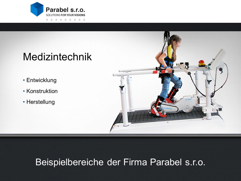 2 divize společnosti Parabel s.r.o. Beispielbereiche der Firma Parabel s.r.o.