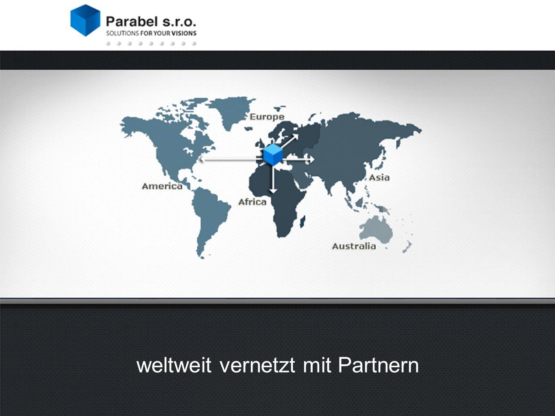 weltweit vernetzt mit Partnern