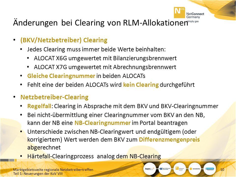 Teil 1: Neuerungen der KoV VIII Änderungen bei Clearing von RLM-Allokationen (BKV/Netzbetreiber) Clearing Jedes Clearing muss immer beide Werte beinha
