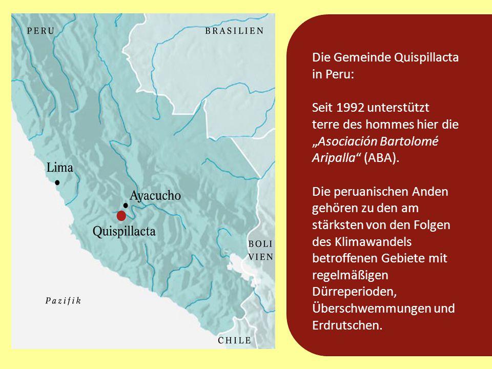 """Die Gemeinde Quispillacta in Peru: Seit 1992 unterstützt terre des hommes hier die """"Asociación Bartolomé Aripalla"""" (ABA). Die peruanischen Anden gehör"""