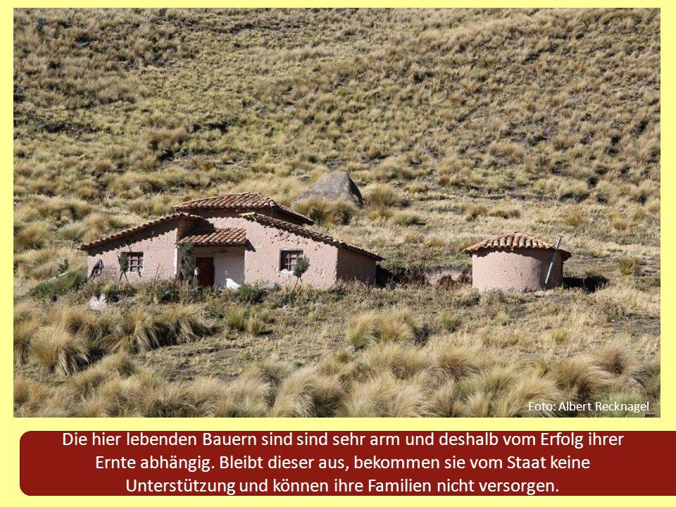 Foto: Albert Recknagel Die hier lebenden Bauern sind sind sehr arm und deshalb vom Erfolg ihrer Ernte abhängig. Bleibt dieser aus, bekommen sie vom St