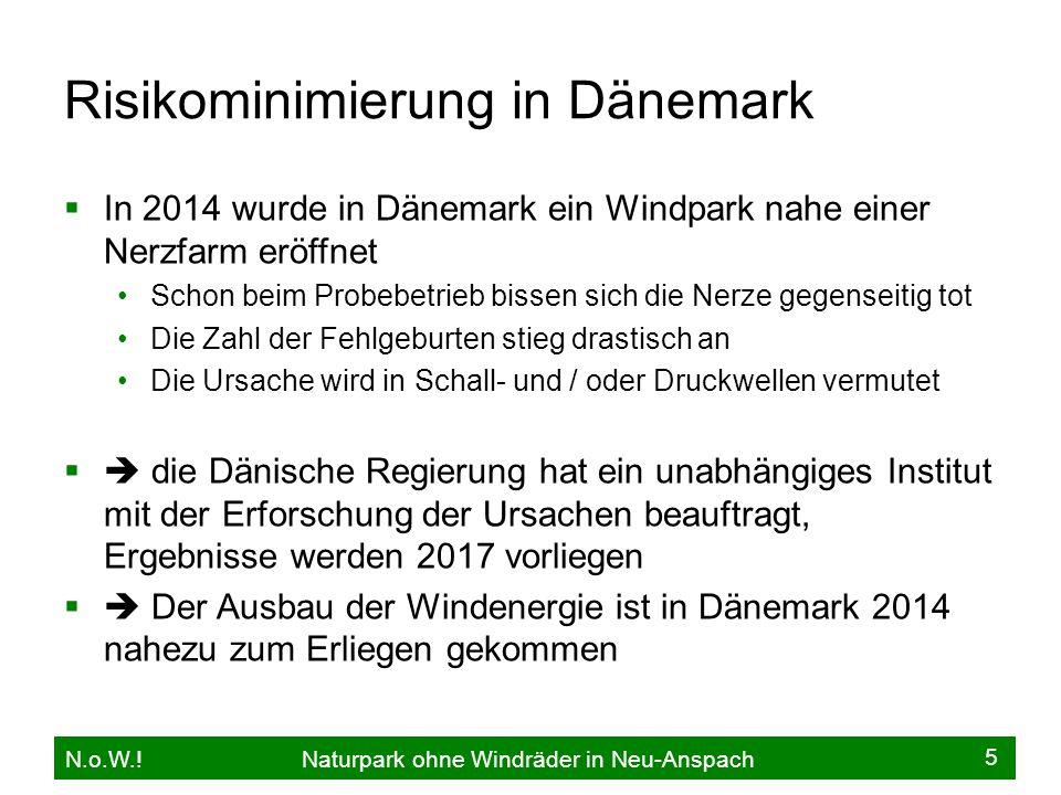 Risikominimierung in Dänemark  In 2014 wurde in Dänemark ein Windpark nahe einer Nerzfarm eröffnet Schon beim Probebetrieb bissen sich die Nerze gege