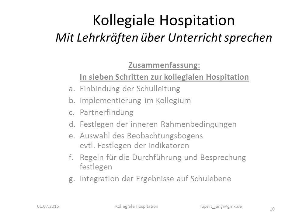 Kollegiale Hospitation Mit Lehrkräften über Unterricht sprechen Zusammenfassung: In sieben Schritten zur kollegialen Hospitation a.Einbindung der Schu