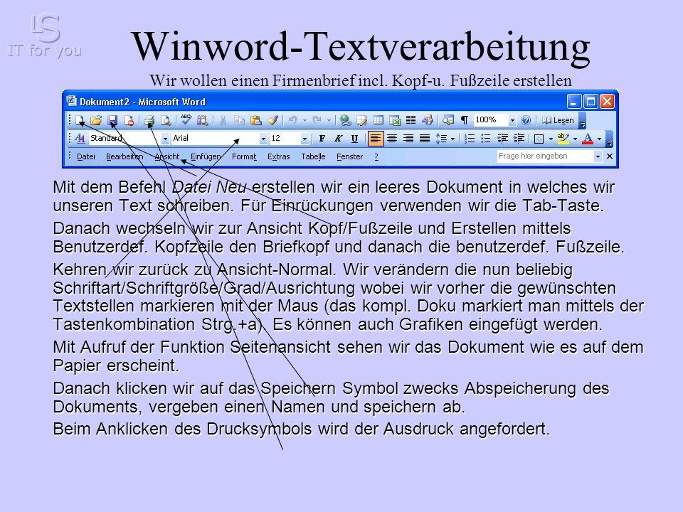 Winword-Textverarbeitung Wir wollen einen Firmenbrief incl.