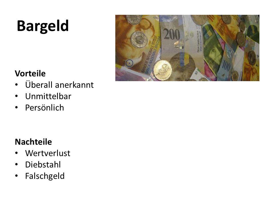 Bargeld Vorteile Überall anerkannt Unmittelbar Persönlich Nachteile Wertverlust Diebstahl Falschgeld