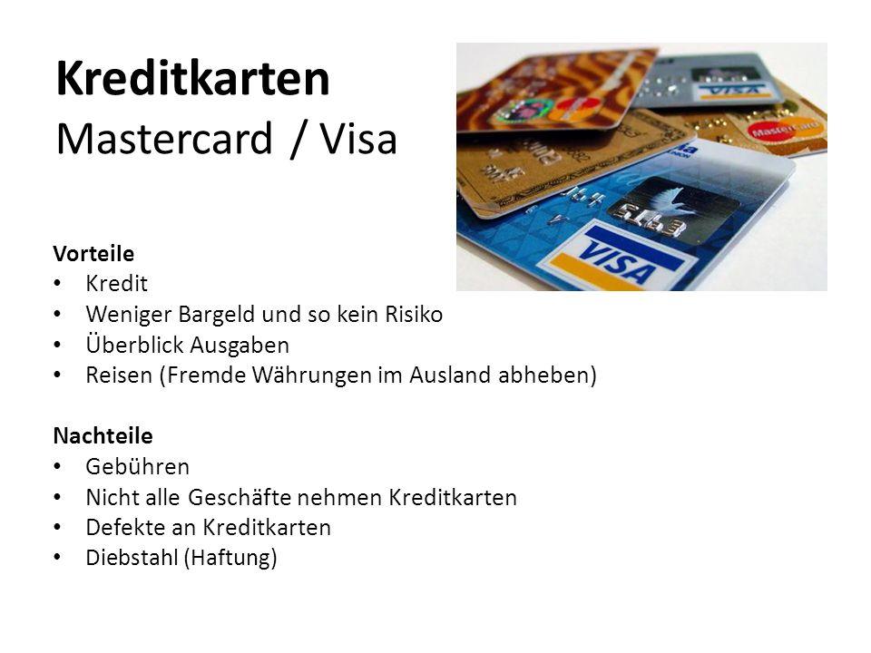 Vorteile Kredit Weniger Bargeld und so kein Risiko Überblick Ausgaben Reisen (Fremde Währungen im Ausland abheben) Nachteile Gebühren Nicht alle Gesch