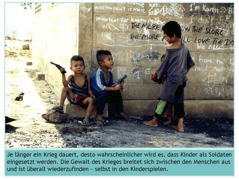 Je länger ein Krieg dauert, desto wahrscheinlicher wird es, dass Kinder als Soldaten eingesetzt werden. Die Gewalt des Krieges breitet sich zwischen d