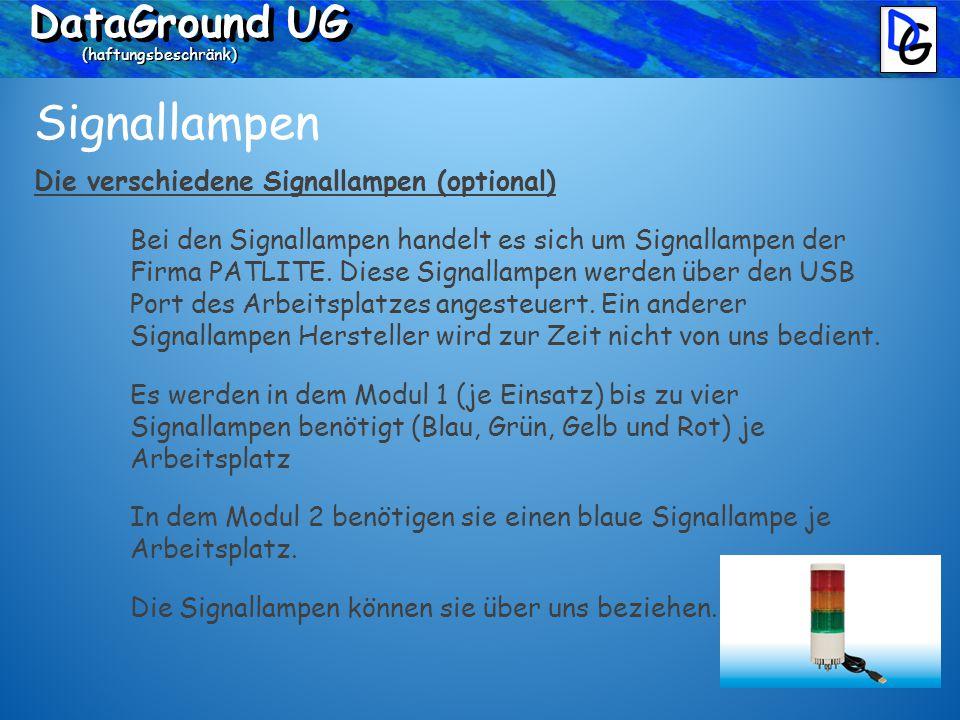 DataGround UG (haftungsbeschränk) Signallampen Die verschiedene Signallampen (optional) Bei den Signallampen handelt es sich um Signallampen der Firma PATLITE.