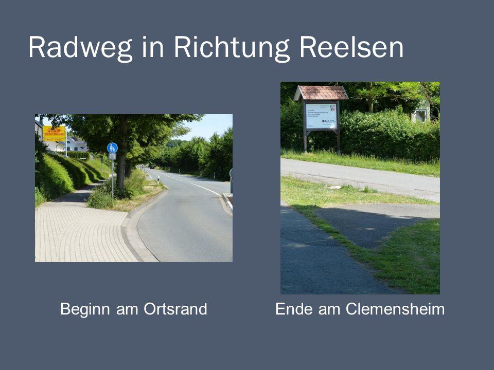 Radweg in Richtung Reelsen Beginn am OrtsrandEnde am Clemensheim