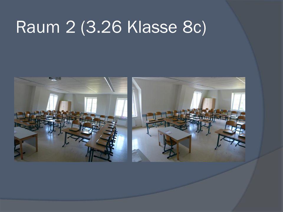 Raum 2 (3.26 Klasse 8c)