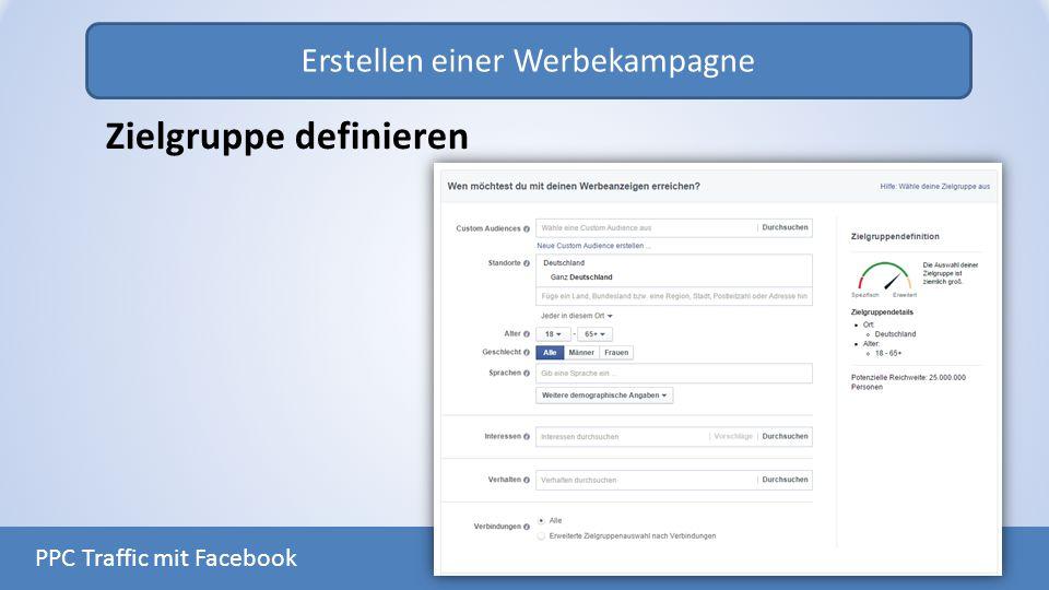 Erstellen einer Werbekampagne PPC Traffic mit Facebook Zielgruppe definieren
