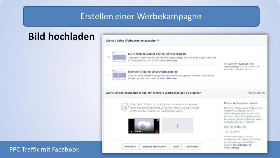 Erstellen einer Werbekampagne PPC Traffic mit Facebook Bild hochladen