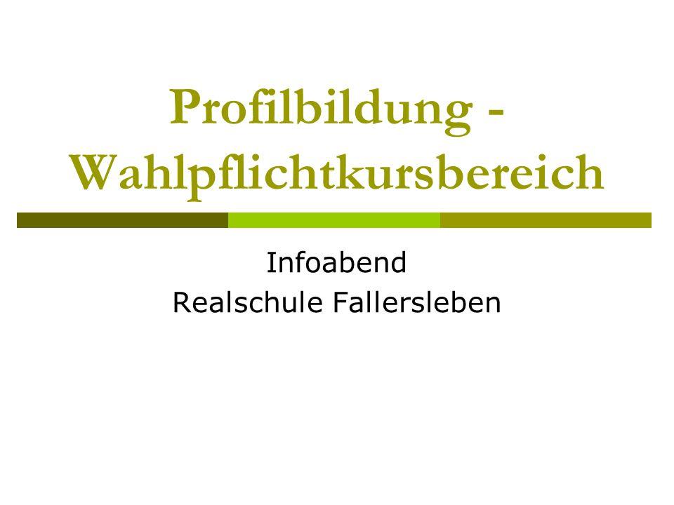 Profilbildung - Wahlpflichtkursbereich Infoabend Realschule Fallersleben