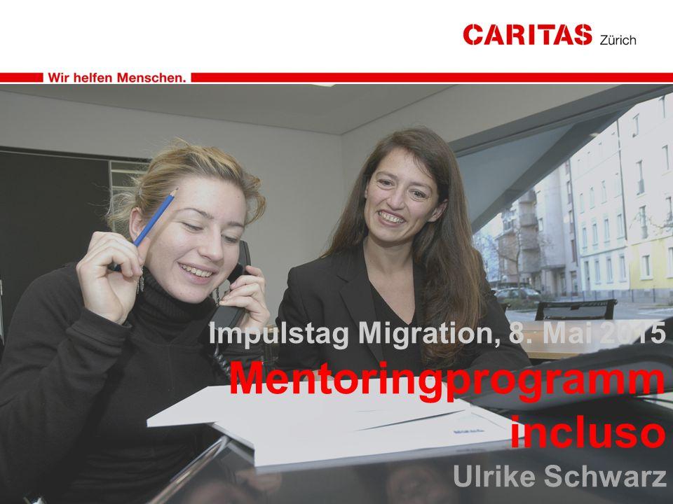 Impulstag Migration, 8. Mai 2015 Mentoringprogramm incluso Ulrike Schwarz