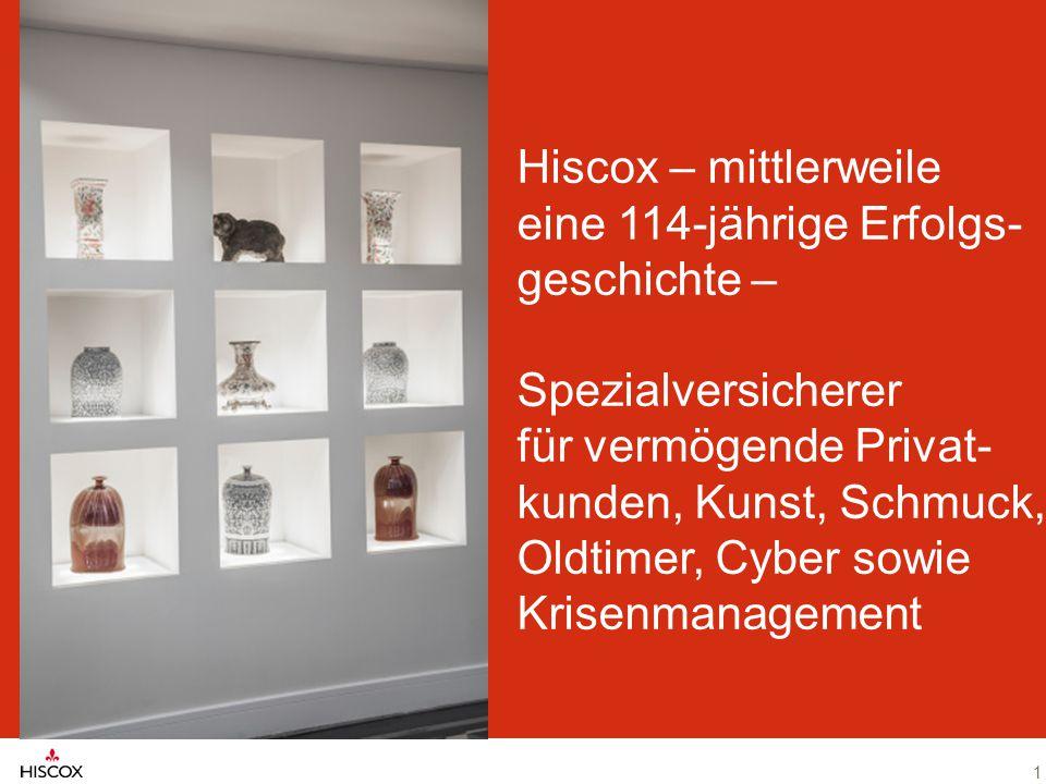 Hiscox – mittlerweile eine 114-jährige Erfolgs- geschichte – Spezialversicherer für vermögende Privat- kunden, Kunst, Schmuck, Oldtimer, Cyber sowie K