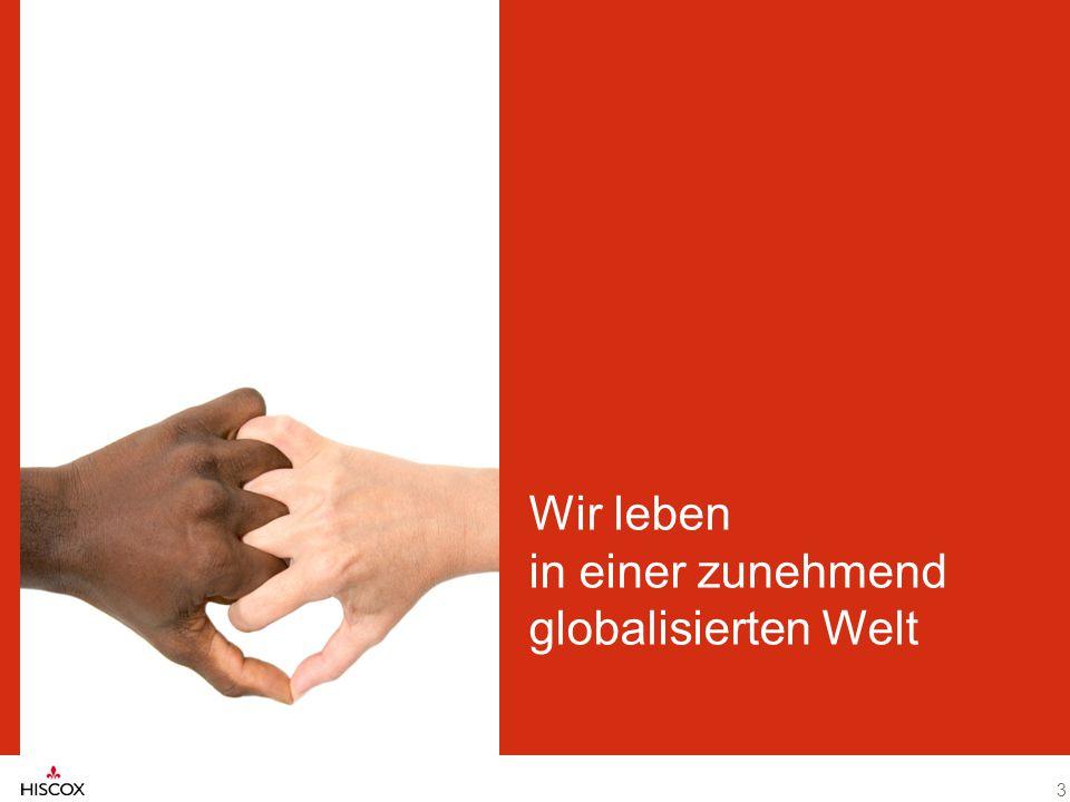 3 Wir leben in einer zunehmend globalisierten Welt 3