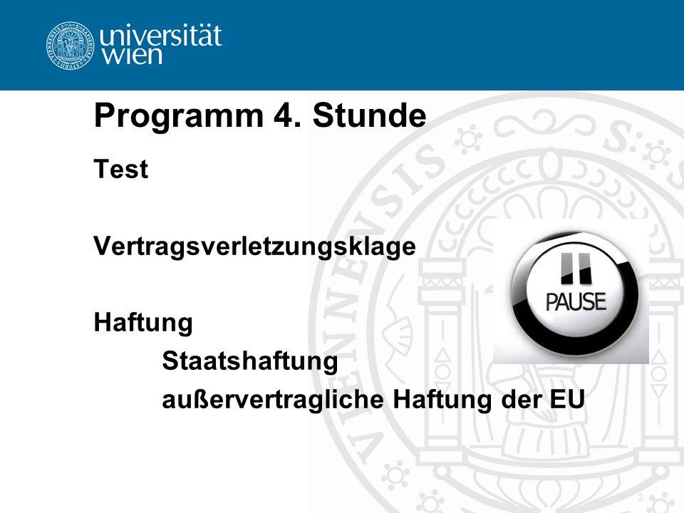 Programm 4. Stunde Test Vertragsverletzungsklage Haftung Staatshaftung außervertragliche Haftung der EU 2
