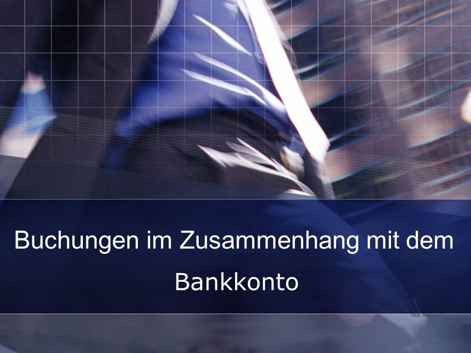 Buchungen im Zusammenhang mit dem Bankkonto