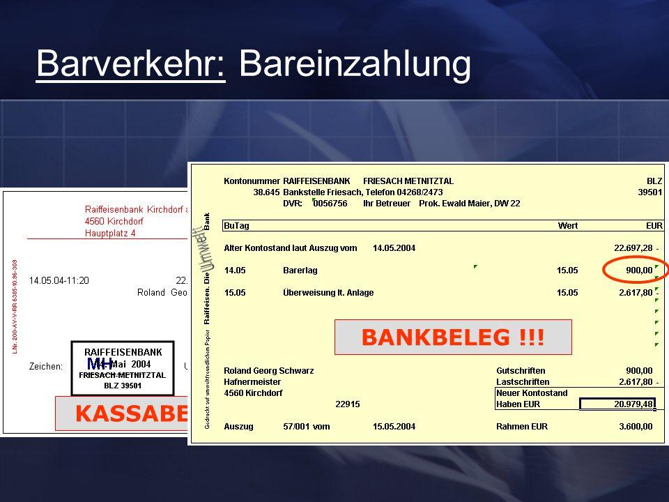 Barverkehr: Bareinzahlung KASSA BANK KASSABELEG !!! BANKBELEG !!!