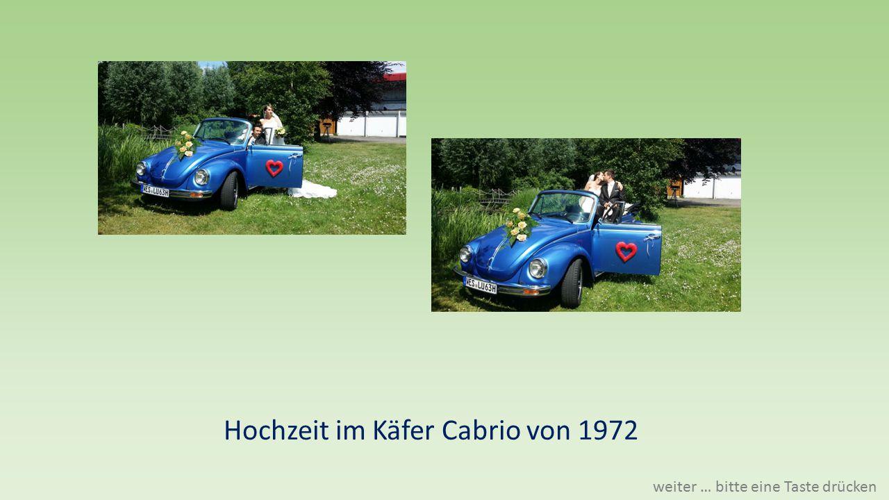 Hochzeit im Käfer Cabrio von 1972 weiter … bitte eine Taste drücken
