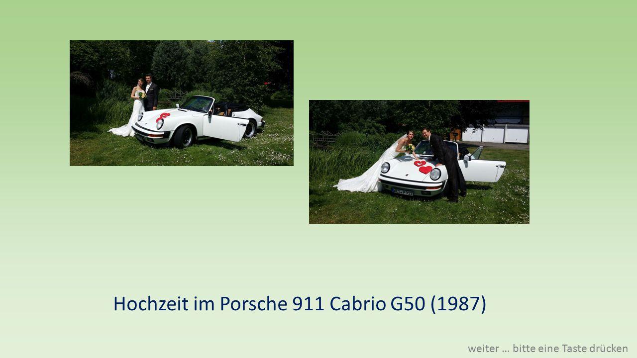 Hochzeit im Porsche 911 Cabrio G50 (1987) weiter … bitte eine Taste drücken
