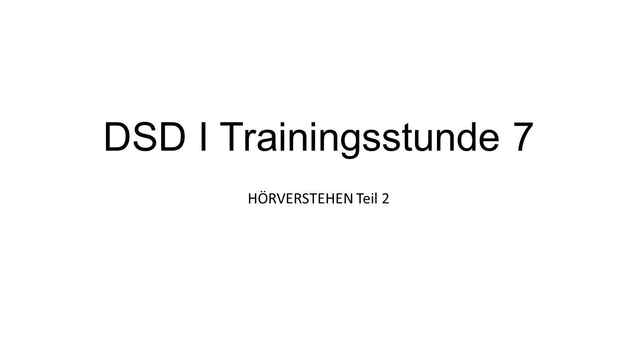 DSD I Trainingsstunde 7 HÖRVERSTEHEN Teil 2