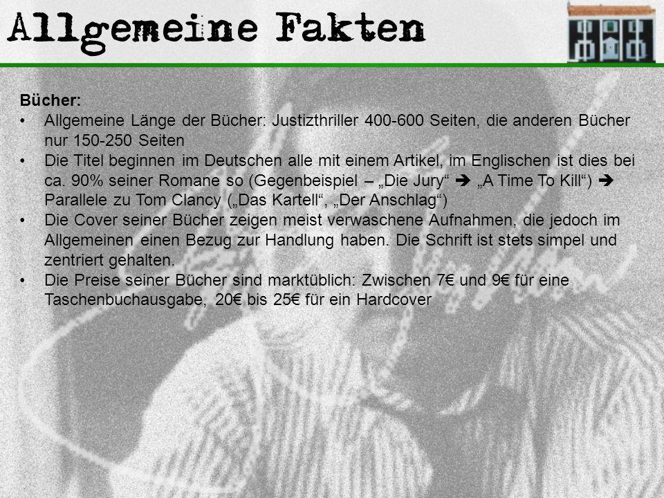 Allgemeine Fakten Bücher: Allgemeine Länge der Bücher: Justizthriller 400-600 Seiten, die anderen Bücher nur 150-250 Seiten Die Titel beginnen im Deut