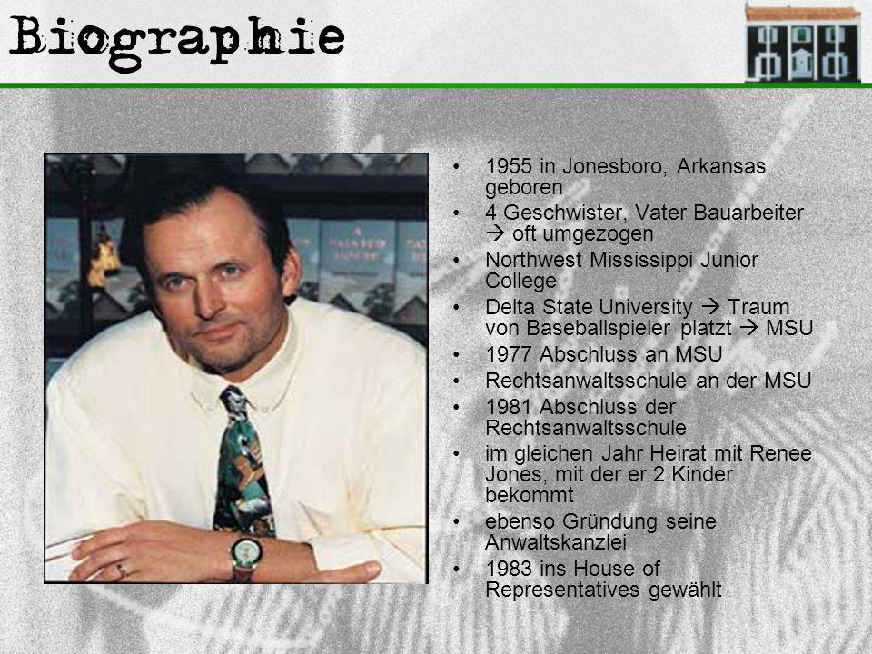 Biographie 1955 in Jonesboro, Arkansas geboren 4 Geschwister, Vater Bauarbeiter  oft umgezogen Northwest Mississippi Junior College Delta State Unive