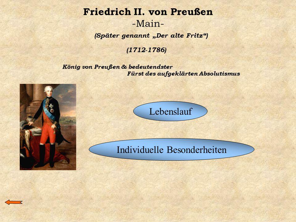 """Friedrich II. von Preußen -Main- (Später genannt """"Der alte Fritz"""") (1712-1786) König von Preußen & bedeutendster Fürst des aufgeklärten Absolutismus L"""