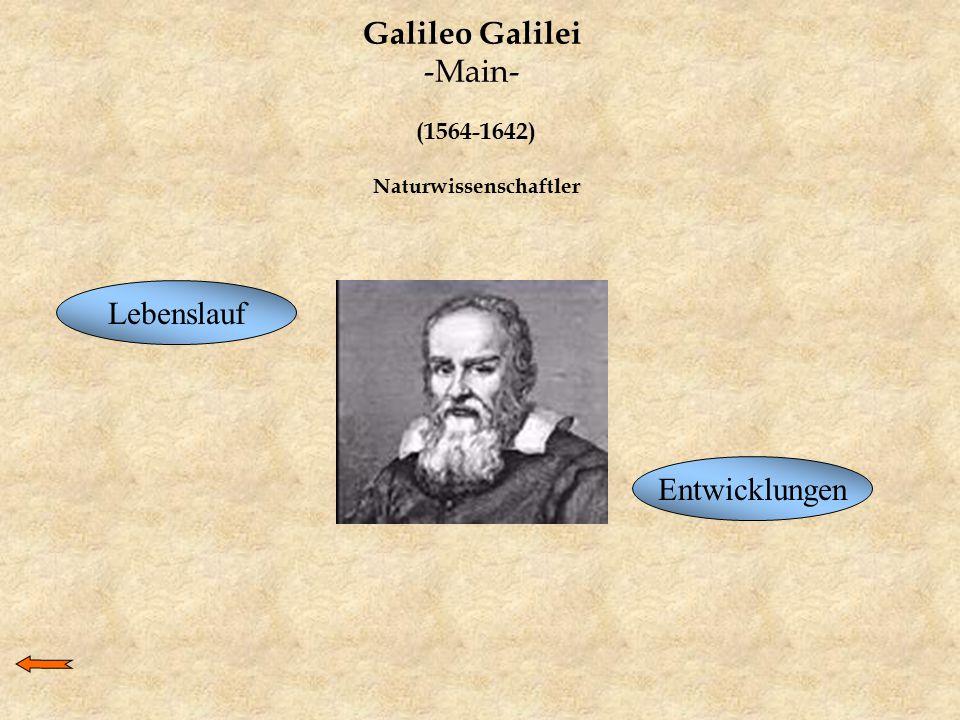 Galileo Galilei -Main- (1564-1642) Naturwissenschaftler Lebenslauf Entwicklungen